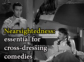 Nearsightedness in Cross Dressing